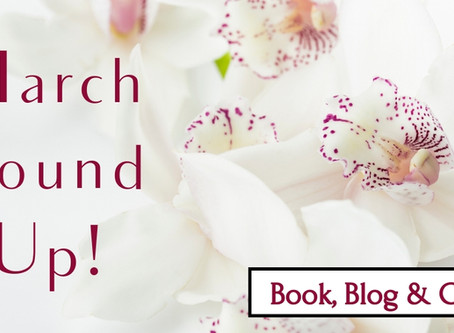 March Round Up!