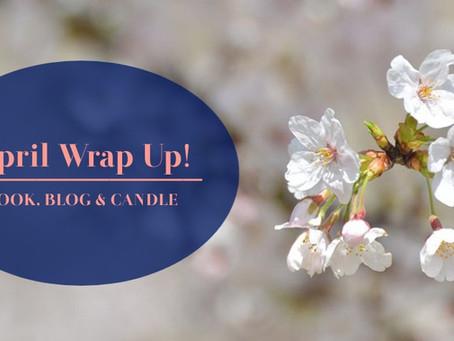 April Wrap-Up!