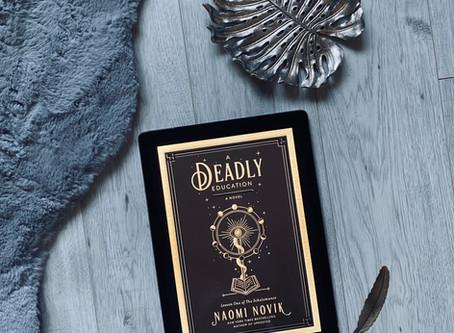 A Deadly Education - Naomi Novik (ARC)