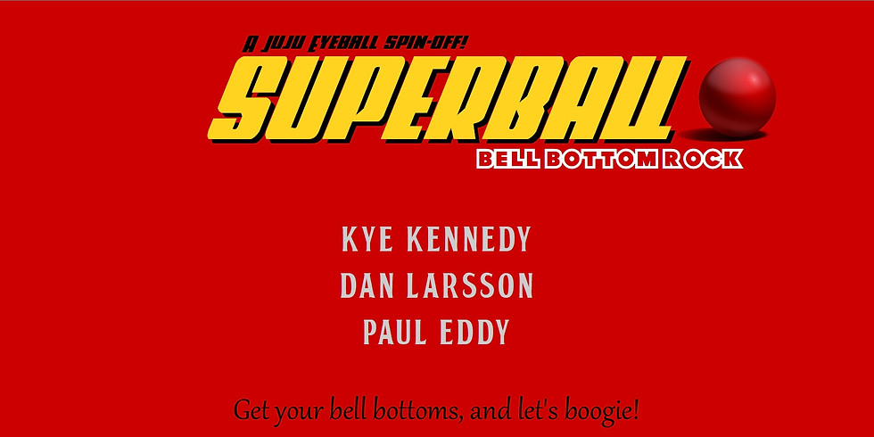Live at the Vineyard: Superball ... Advance Ticket Purchase Required