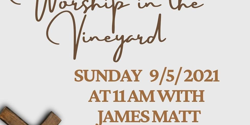 Praise Music in the Vineyard James Matt