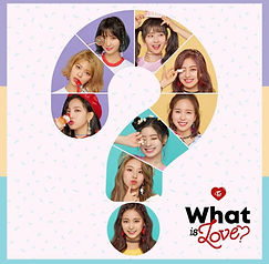 TWICE「What is Love?」