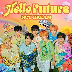 NCT DREAM「Hello Future」