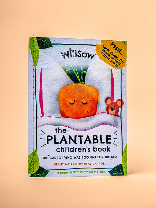 Willsow Plantable Children's Book: The Carrot Who Was Too Big For His Bed