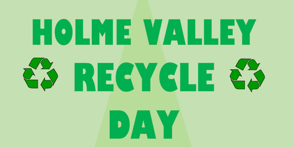 Holme Valley Recycling Day