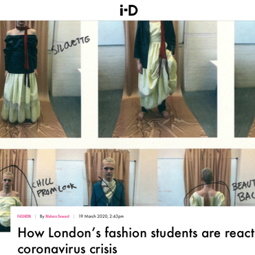 i-D - How London's fashion students are reacting to the coronavirus crisis