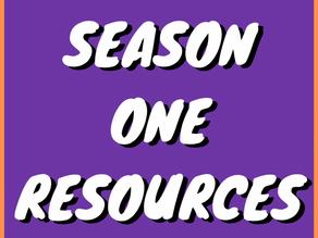 Season One Resources