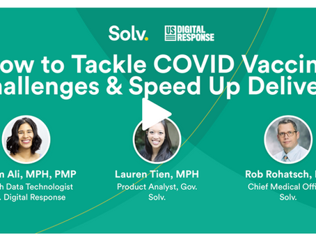 How to Tackle COVID Vaccine Challenges and Speed Up Delivery