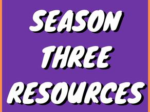 Season Three Resources