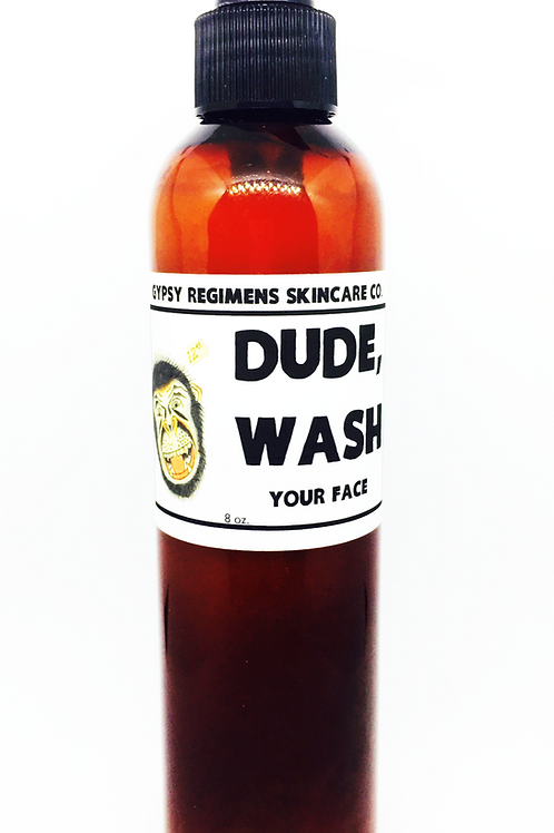 Dude Wash Your Face