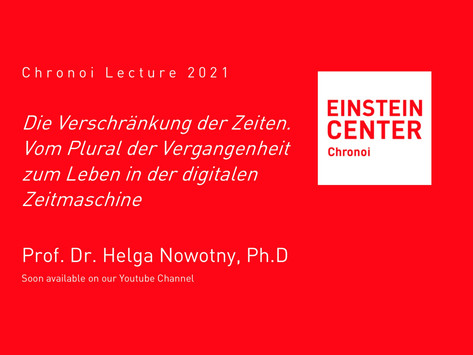The annual Chronoi Lecture will be available soon