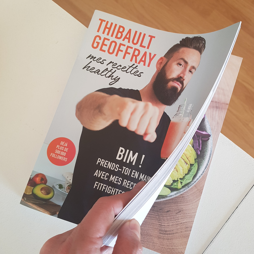 Livre de Thibault Geoffray, Mes recettes healthy