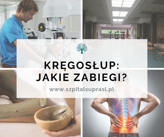 Rehabilitacja kręgosłupa - najczęstsze zabiegi