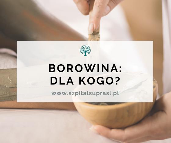 Borowina - co sprawia, że leczy?