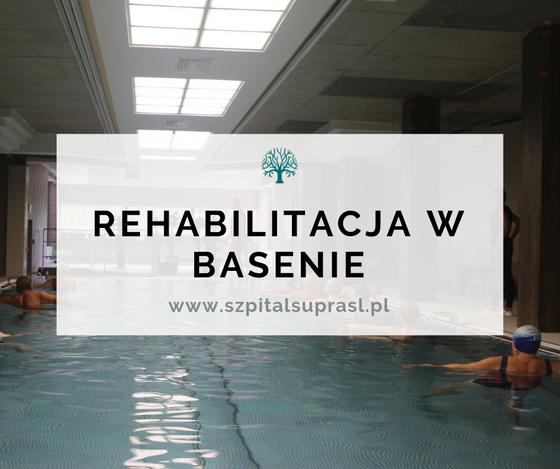 Rehabilitacja w basenie - kiedy warto?