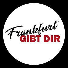 Frankfurt_GIBT_DIR.png