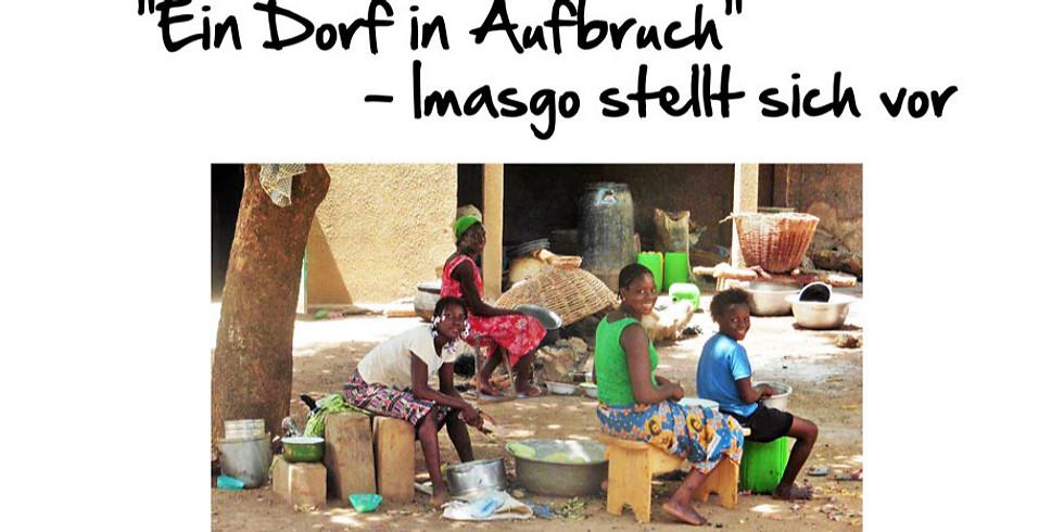 """Matinée:  """"Ein Dorf in Aufbruch"""" - Imasgo stellt sich vor"""