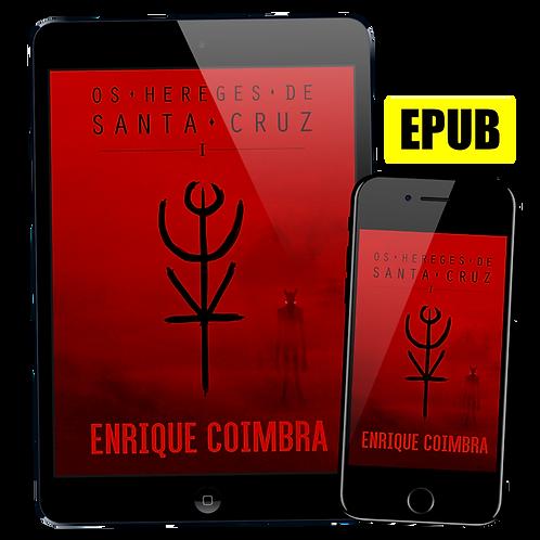 Livro EPUB: Os Hereges de Santa Cruz, Volume 1 de Enrique Coimbra