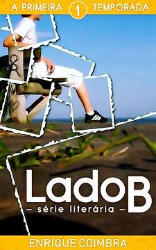 Capa do livro e-book 'Série Literári Lado B, 1ª Temporada' de Enrique Coimbra