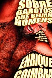 Sobre+garotos+que+beijam+homens_Enrique+