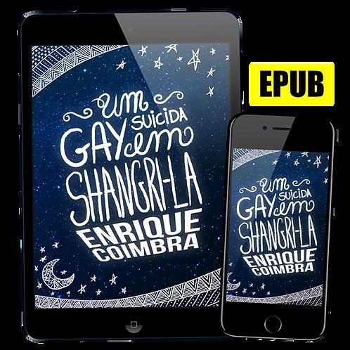 Livro EPUB: Um Gay Suicida em Shangri-la de Enrique Coimbra