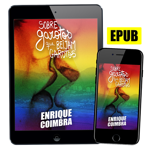 Livro EPUB: Sobre garotos que beijam garotos de Enrique Coimbra