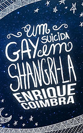 Capa do livro 'Um Gay Suicida e Shangri-la' de Enrique Coimbra