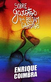 Capa livro ebook 'Sobre garotos que beijam garotos' de Enrique Coimbra