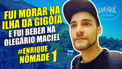Enrique Nômade 1: Ilha da Gigóia, Rio de Janeiro