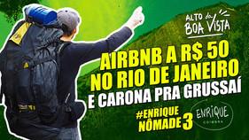 Enrique Nômade 3: Alto da Boa Vista e Grussaí, RJ