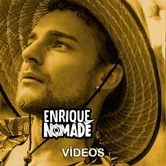 Vídeos Enrique Nômade