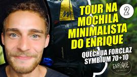 Tour 2 pela mochila minimalista do Enrique Sem H
