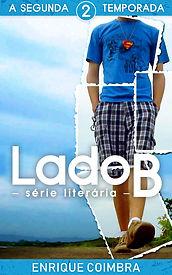 Capa do livro 'Série Literária Lado B, 2ª Temporada' de Enrique Coimbra