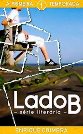Capa do livro 'Série Literária Lado B, 1ª Temporada' de Enrique Coimbra