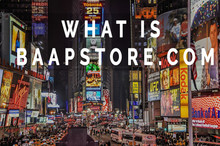 Baapstore for Beginners!