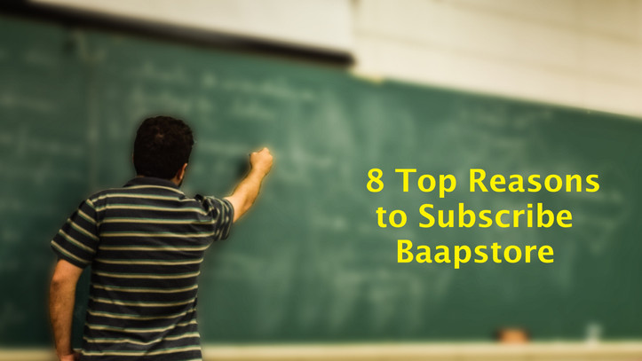 8 Important Reasons Why You Should Subscribe Our Baapstore Services