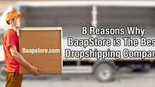 8 Reasons Why BaapStore Is The Best Dropshipping Company