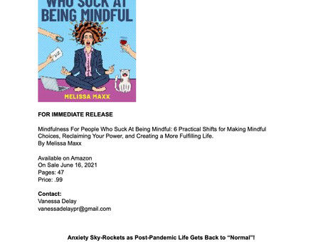 """Press Release:The Book, """"Mindfulness for People Who Suck at Being Mindful"""""""