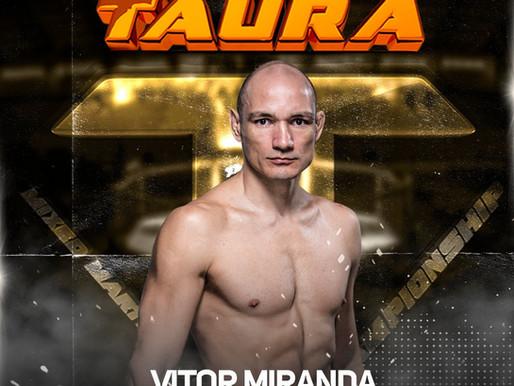 Ex-UFC, Vitor Miranda fará luta de despedida no Taura MMA!