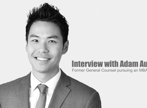 Interview With Adam Au, Former General Counsel Pursuing An MBA.