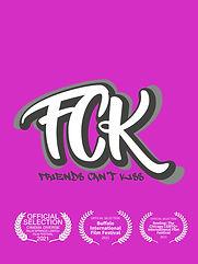 FCK - Friends Can't Kiss Poster.jpeg