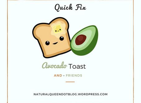 Quick Fix Breakfast: Avocado Toast