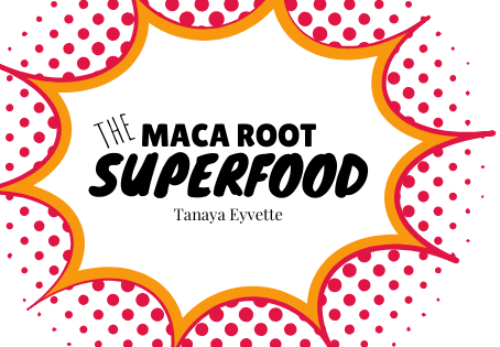 Benefits of the Maca Root