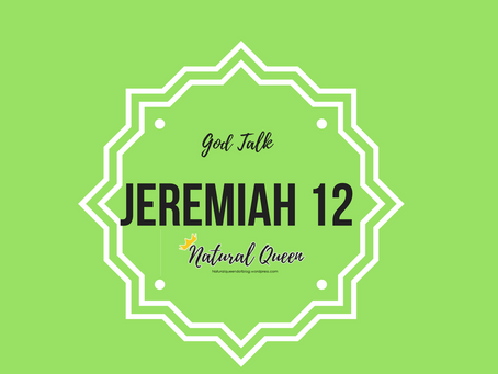 Jeremiah 12 | Words & Thoughts