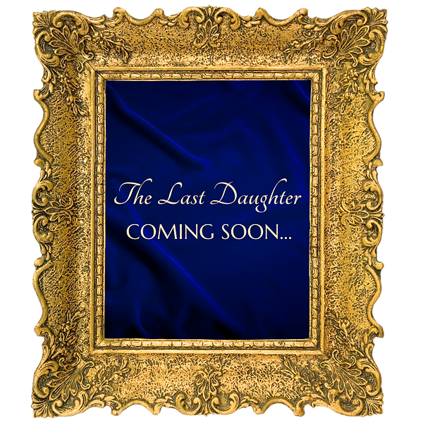 THE LAST DAUGTHER BY BELLE AMI.png