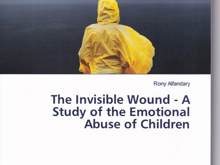The Invisible Wound - A Study of the Emotional Abuse of Children