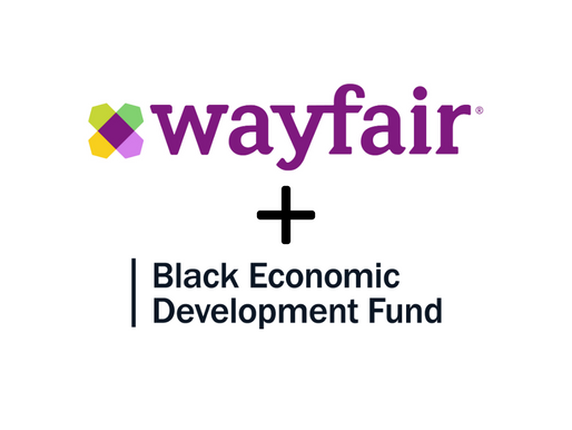 Welcome Wayfair!  $20 Million Investment in LISC's Black Economic Development Fund