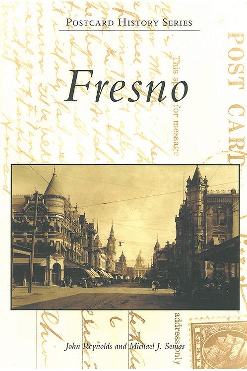 Fresno - Postcard History Series by John Reynolds and Michael J. Semas