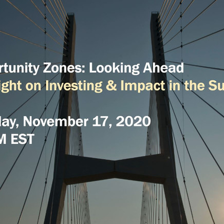 Opportunity Zones: Looking Ahead   Spotlight on Investing & Impact in the Sun Belt
