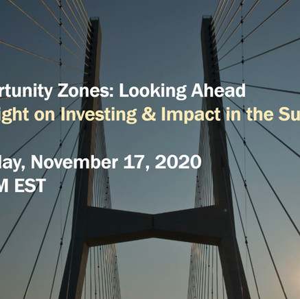 Opportunity Zones: Looking Ahead | Spotlight on Investing & Impact in the Sun Belt